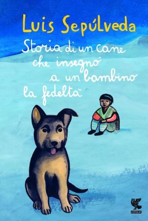 Un cane e un bambino: Sepulveda torna con una favola di fedeltà