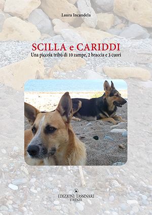 Scilla e Cariddi, cani a guardia delle punte estreme del cuore nel libro di Laura Incandela